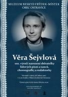 Věra Šejvlová – 100. výročí narození sběratelky lidových písní a tanců, choreografky a redaktorky 1